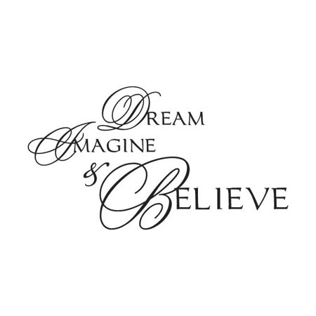 Dream Imagine and Believe Vinyl Decal Small