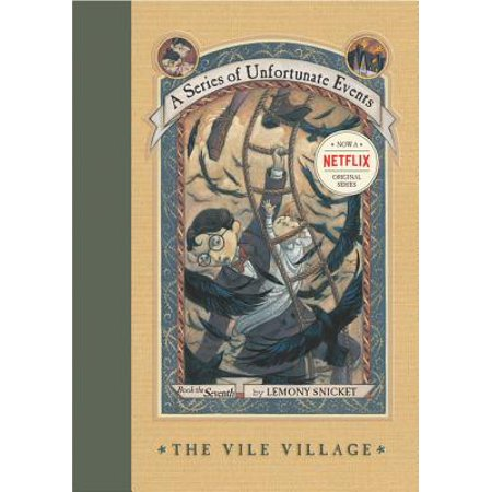 A Series of Unfortunate Events #7: The Vile