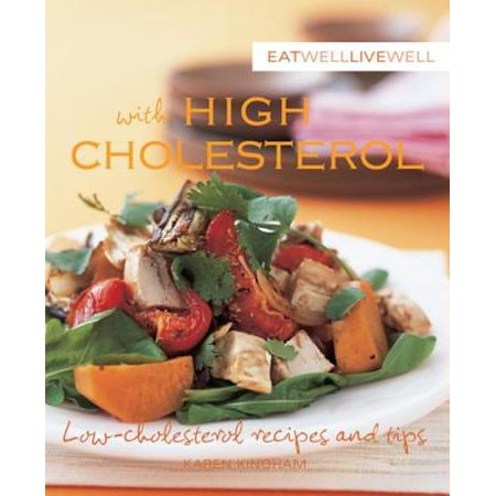 Eat Well Live Well with High Cholesterol - eBook