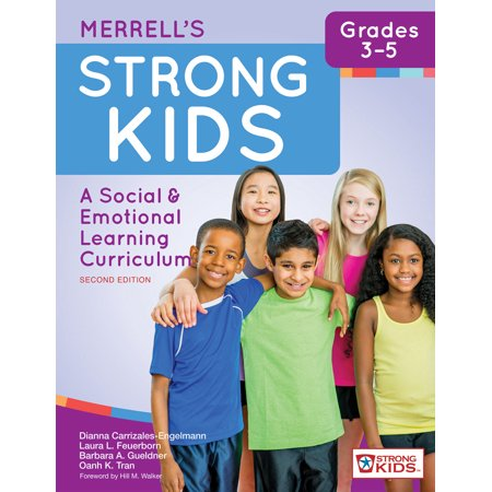 Merrells Strong Kids Grades 3 5   A Social And Emotional Learning Curriculum  Second Edition