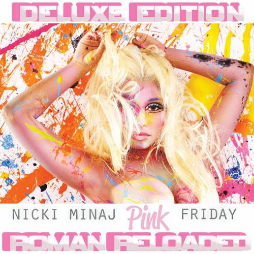 Pink Friday: Roman Reloaded (Deluxe Edition) (Edited)