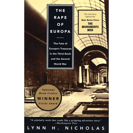 The Rape of Europa : The Fate of Europe's Treasures in the Third Reich and the Second World (End Of 2nd World War In Europe)