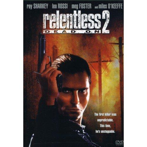 Relentless 2: Dead On