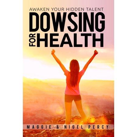 Dowsing For Health - eBook