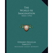 The World as Imagination : Series I (1916)