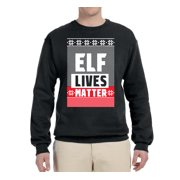 Elf Lives Matter Funny Ugly Christmas Sweater Crewneck Mens Christmas Graphic Crewneck Sweatshirt