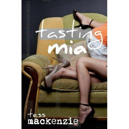 Tasting Mia