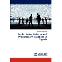 Public Sector Reform and Procurement Practices in Nigeria