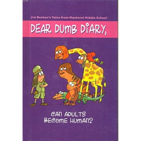 Dear Dumb Diary  Can Adults Become Human