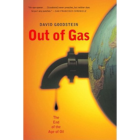 Out of Gas: The End of the Age of Oil - eBook