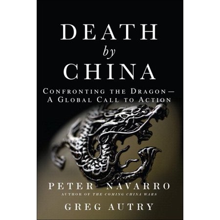 Death by China : Confronting the Dragon - A Global Call to Action (Glasses On A Stick Called)