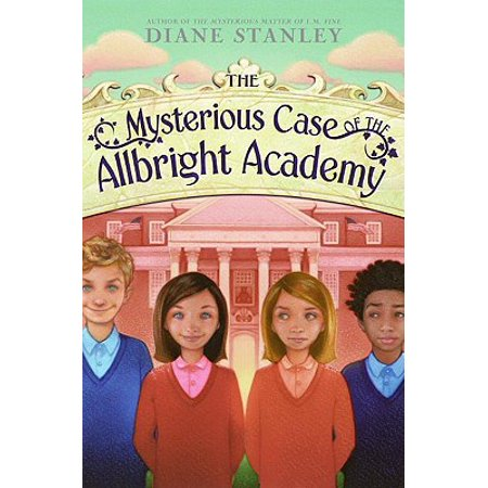 The Mysterious Case of the Allbright Academy - (The Mysterious Case Of The Allbright Academy)