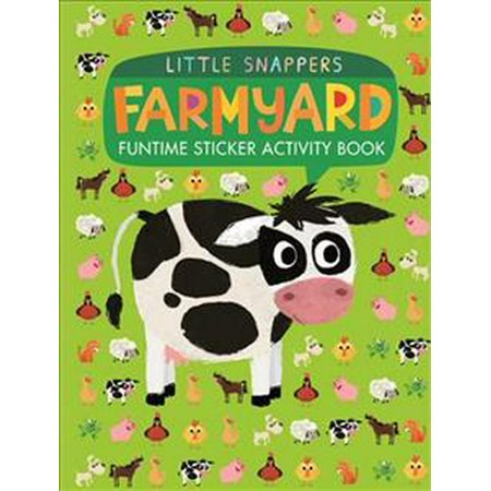 Funky Farmyard Activity (Farmyard: Funtime Sticker Activity Book (Little Snappers))