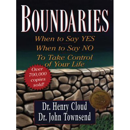 Boundaries : When to Say Yes, When to Say No, to Take Control of Your (Say Yes To The Dress Atlanta Cancelled)