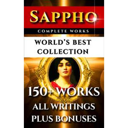 Sappho Complete Works – World's Best Collection -