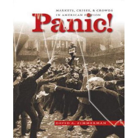 Panic   Markets  Crises  And Crowds In American Fiction