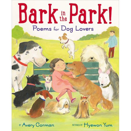 Bark in the Park!: Poems for Dog Lovers - Halloween Poems For Lovers