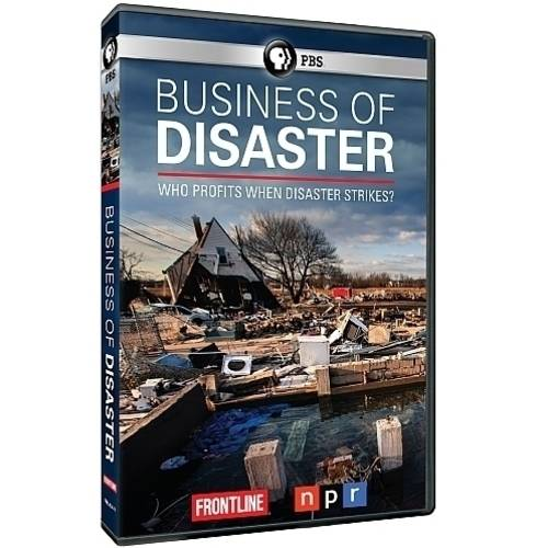 Business Of Disaster by PBS