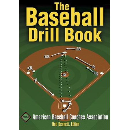 - The Baseball Drill Book