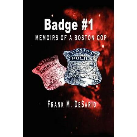 Badge #1 : Memoirs of a Boston Cop](Cop Badge)