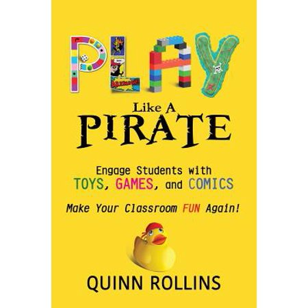 Halloween Games To Play With Students (Play Like a PIRATE : Engage Students with Toys, Games, and)
