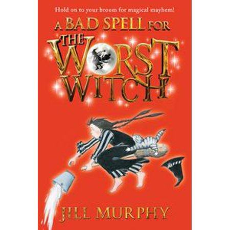 A Bad Spell for the Worst Witch - eBook
