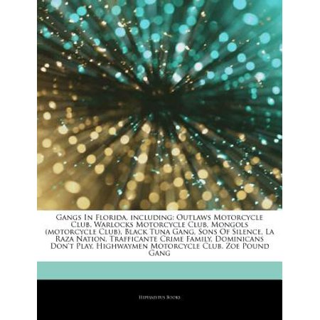 Articles on Gangs in Florida, Including : Outlaws Motorcycle