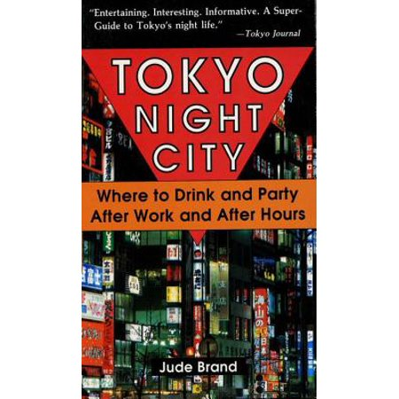 Tokyo Night City Where to Drink & Party - eBook](Party City E)