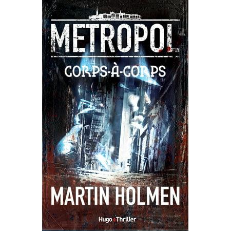 Metropol - tome 1 Corps-à-Corps - eBook