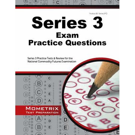 Series 3 Exam Practice Questions : Series 3 Practice Tests & Review for the National Commodity Futures Examination - Halloween Series Re Review