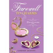 A Farewell to Charms (A Princess for Hire Book)
