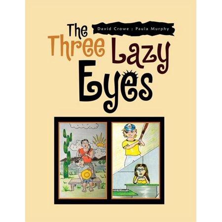 The Three Lazy Eyes - eBook