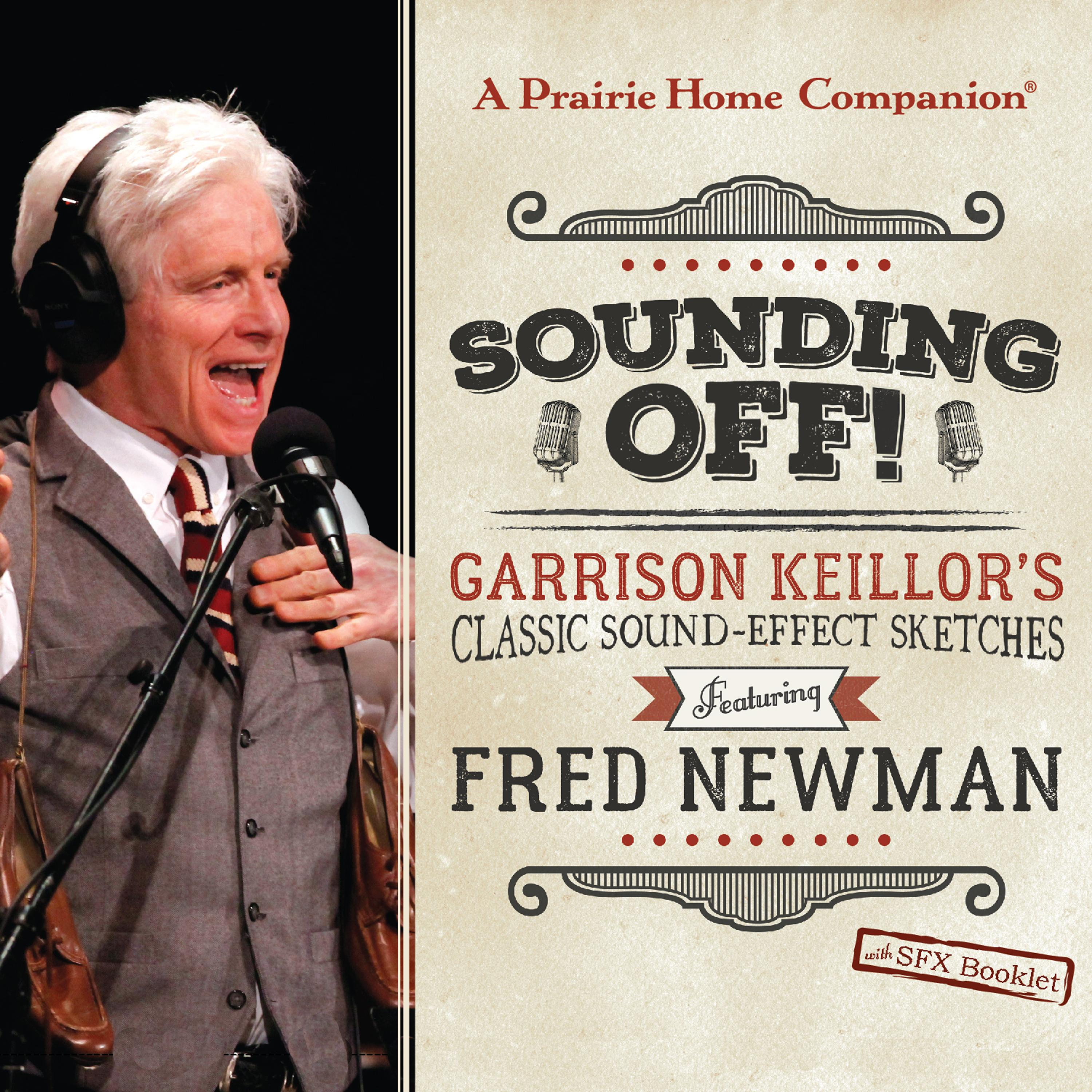 Sounding Off! Garrison Keilloras Classic Sound Effect Sketches Featuring Fred Newman