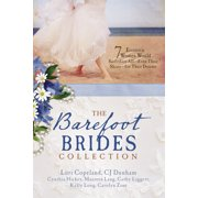 The Barefoot Brides Collection: 7 Eccentric Women Would Sacrifice All--Even Their Shoes--For Their Dreams