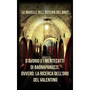 D'Avorio e i mentecatti di Bagnapanuzzi - eBook