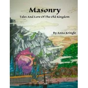 Masonry: Tales and Lore of the Old Kingdom - eBook
