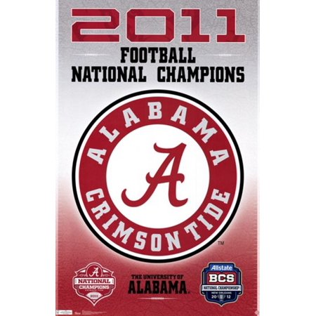 - BCS Alabama Crimson Tide Football National Champions 2011 Poster Print