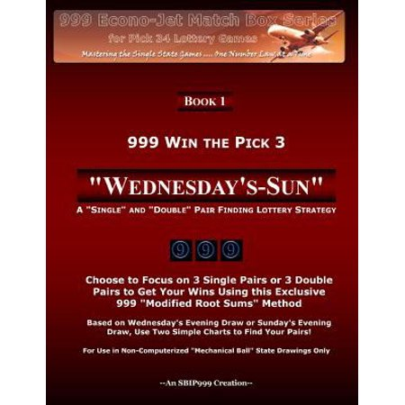 999 Win The Pick 3  Wednesdays Sun  A  Single  And  Double  Pair Finding Lottery Strategy