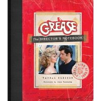 Grease: The Director's Notebook (Hardcover)