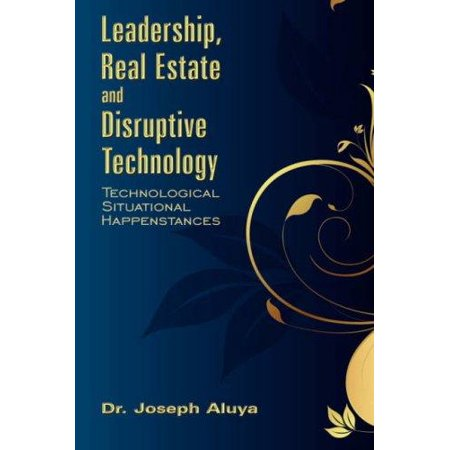 Leadership  Real Estate And Disruptive Technology
