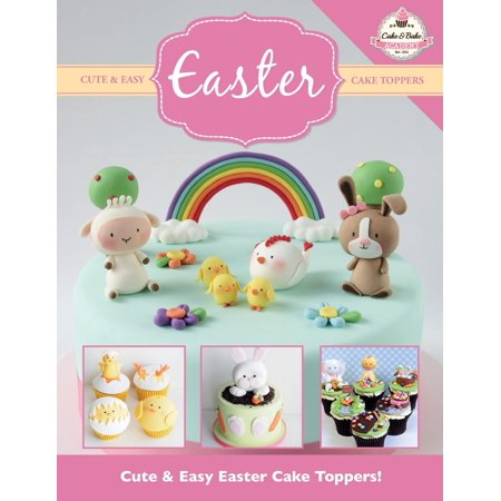 Cute & Easy Easter Cake Toppers!](Cute Easter Cakes)