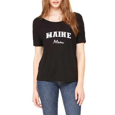 Me Mom Maine Map Portland Augusto Flag Black Bears Home University Of Maine Womens Slouchy T Shirt Clothes