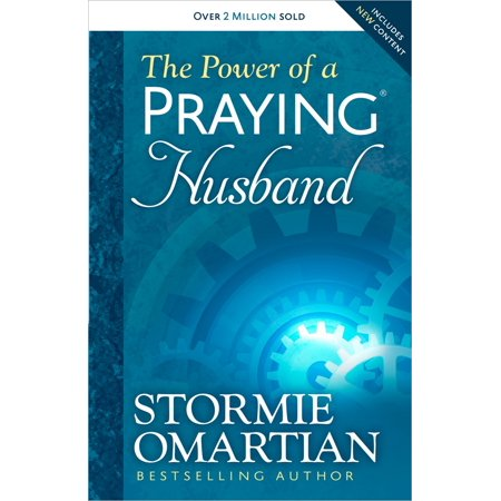 The Power of a Praying(r) Husband (Stormie Omartian Power Of A Praying Parent)