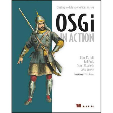 Osgi In Action  Creating Modular Applications In Java