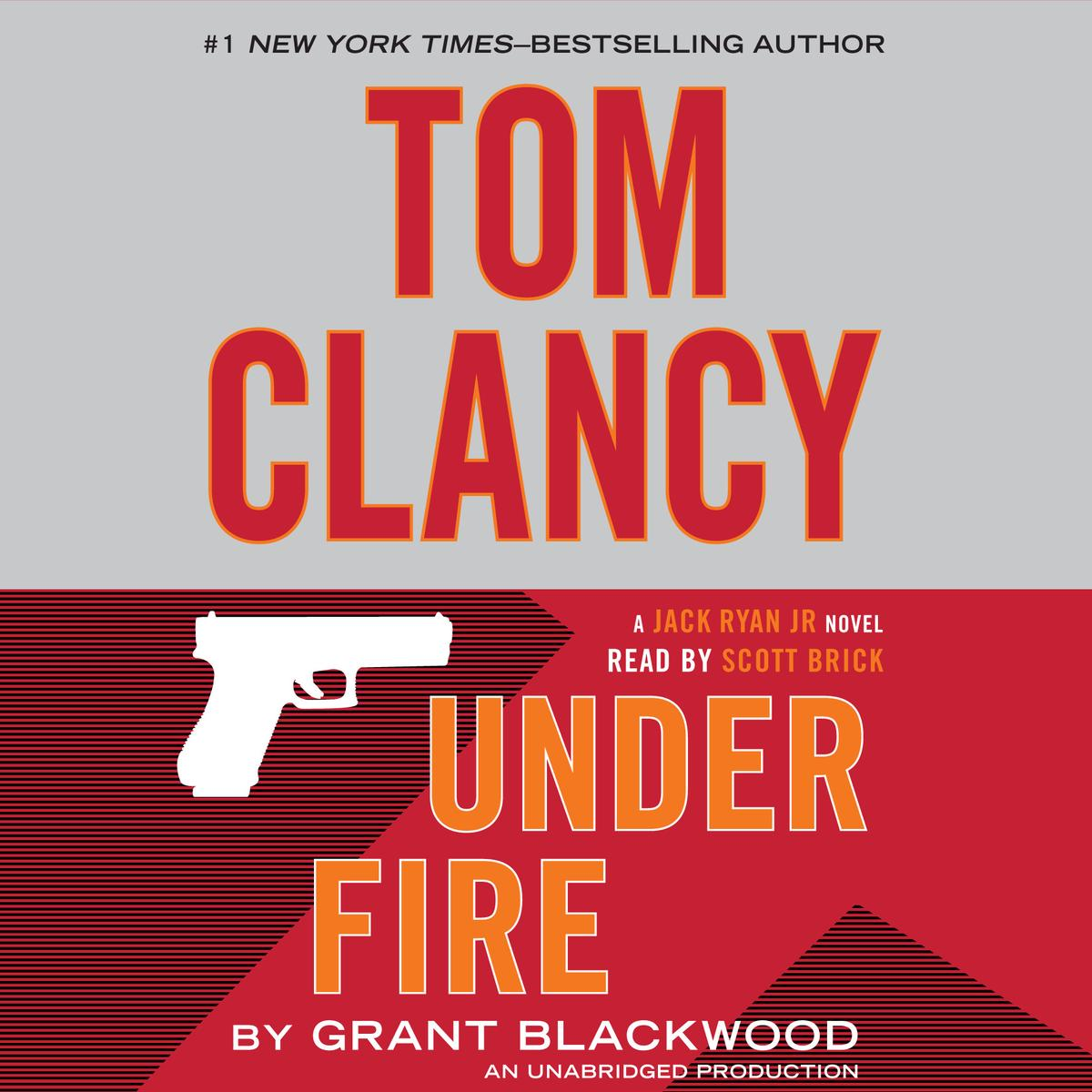 Tom Clancy Under Fire - Audiobook