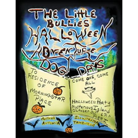 The Little Bullies Halloween Adventure - eBook