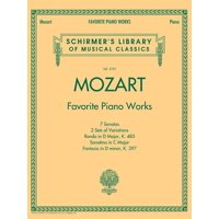 Mozart - Favorite Piano Works: Schirmer Library of Classics Volume 2101 (Paperback)