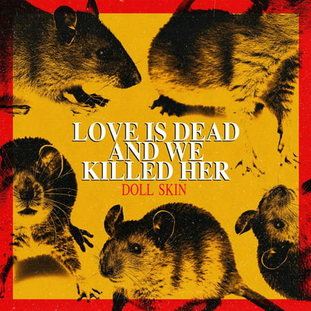Love Is Dead And We Killed Her (Vinyl)
