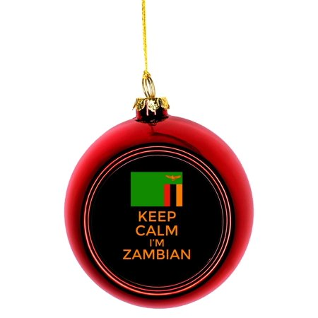Keep Calm I'm Zambian - Flag Zambia Red Bauble Christmas Ornament Ball