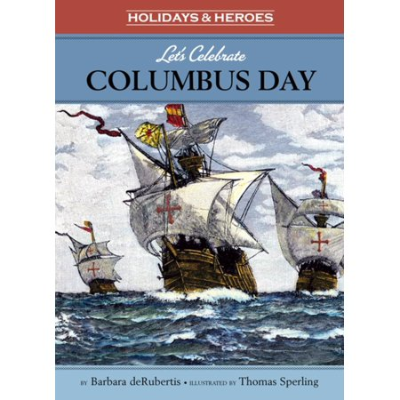 Let's Celebrate Columbus Day - eBook ()